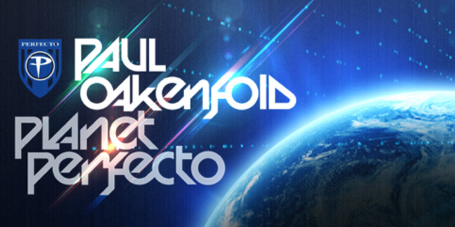 Paul Oakenfold - Planet Perfecto